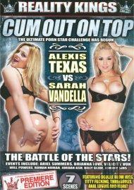 Cum Out On Top: Alexis Texas Vs. Sarah Vandella Porn Movie