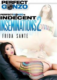 Perfect Gonzos Indecent Inseminations 2 Porn Movie