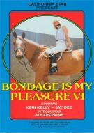 Bondage is My Pleasure Series 6 Porn Video