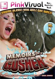 Memoirs Of A Gusher Vol. 2 Movie