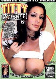 Titty Worship 6 Porn Movie