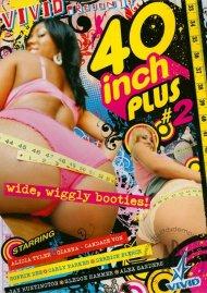 40 Inch Plus #2 Porn Movie