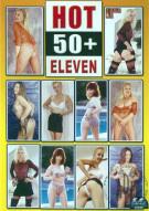 Hot 50+ 11 Porn Movie