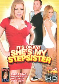 Its Okay! Shes My Stepsister Porn Movie