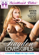 Kayden Loves Girls Porn Movie