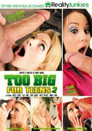 Too Big For Teens 2 Porn Video