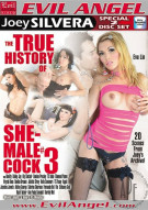 True History Of She-Male Cock 3, The Porn Movie