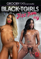 Black-TGirls Jizz Jam #9 Porn Video
