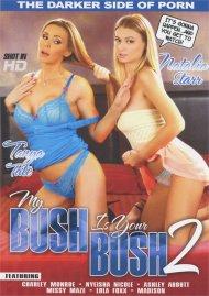 My Bush Is Your Bush 2