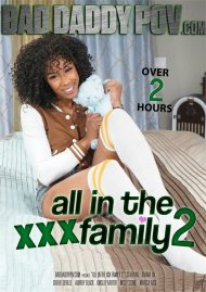 All In The XXX Family 2 Movie