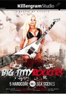 Big Titty Rockers Porn Movie
