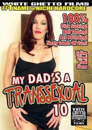 My Dads A Transsexual 10 Porn Movie