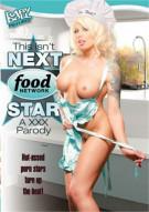 This Isnt Next Food Network Star: A XXX Parody Porn Movie