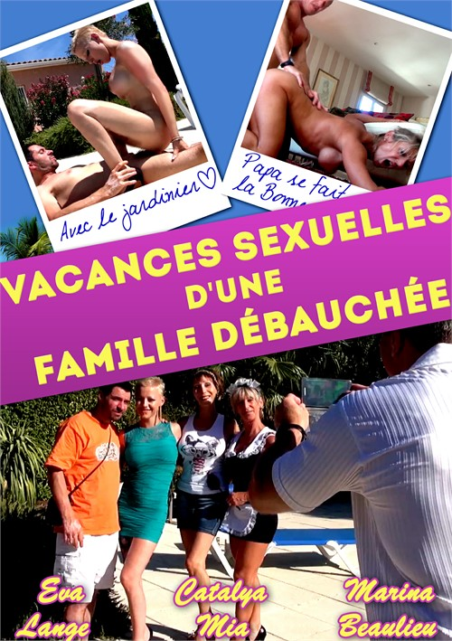 Vacances Sexuelles Dune Famille Debauchee