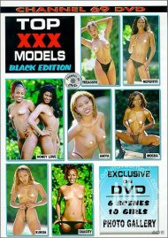 Top XXX Models Black Edition Porn Movie