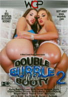 Double Bubble White Booty 2 Porn Movie