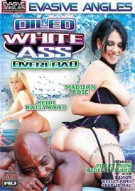 Oiled White Ass Overload Porn Movie