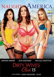 Dirty Wives Club Vol. 15 DVD porn movie from Naughty America .