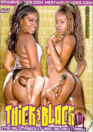 Thick & Black #11 Porn Movie