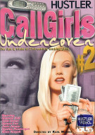 Call Girls Undercover #2 Porn Movie