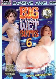 Big White Wet Butts 6 Porn Movie
