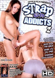 Strap On Addicts 2 Porn Movie