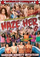 Haze Her #6 Porn Movie