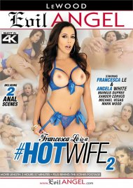 Francesca Le Is A #Hotwife 2 Porn Movie