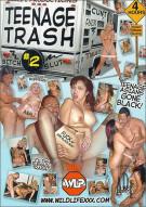 Teenage Trash #2 Porn Video