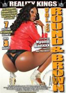 Round And Brown Vol. 25 Porn Movie