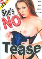 Shes No Tease Porn Movie