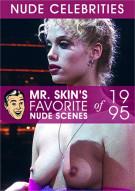 Mr. Skin's Favorite Nude Scenes of 1995 Porn Video