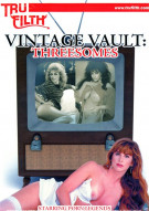 Vintage Vault: Threesomes Porn Video