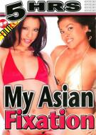 My Asian Fixation Porn Movie