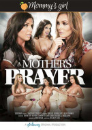 Mothers Prayer, A Porn Movie
