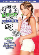 Don't Let Grandpa Babysit Your Daughter #3 Porn Video