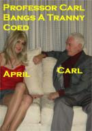 Professor Carl Bangs a Tranny Coed Porn Video