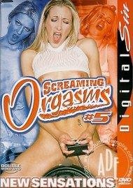 Screaming Orgasms 5 Porn Movie