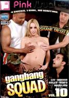 Gangbang Squad 10 Porn Movie