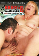Hairy Grannies 6 Porn Movie