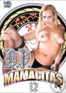 D.P. Mamacitas 12 Porn Video