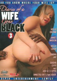 Diaries of a Wife Gone Black 3 Porn Movie