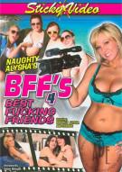 Naughty Alyshas BFFs Best Fucking Friends 4 Porn Movie