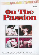 On The Passion Porn Movie