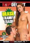 Brasil Tranny Trash Boxcover