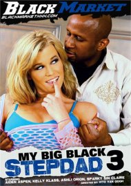My Big Black Stepdad #3 Porn Movie