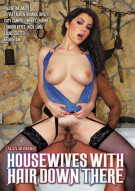 Housewives With Hair Down There Porn Video