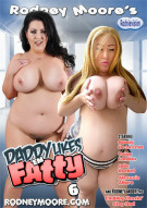 Daddy Likes 'Em Fatty 6 Porn Video
