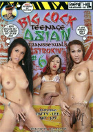 Big Cock Teenage Asian Transsexuals Strokin #6 Porn Movie