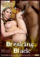 Breaking Black Porn Movie